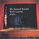 My Second Recital: Ruth Laredo, Piano
