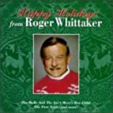 Happy Holidays from Roger Whittaker