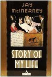 img - for By Jay McInerney: Story of My Life book / textbook / text book