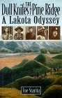 img - for The Dull Knifes of Pine Ridge: A Lakota Odyssey by Joe Starita (1995-04-19) book / textbook / text book