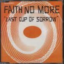 Last Cup of Sorrow [CD 2] by Faith No More (1997-01-01)