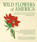 Wild Flowers of America: Based on Wil...
