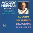 Woody Herman - Woody Herman Presents, Volume 2... Four Others - Zortam Music