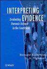 Interpreting Evidence: Evaluating For...