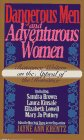 Dangerous Men and Adventurous Women: Romance Writers on the Appeal of the Romance (0061084638) by Sandra Brown