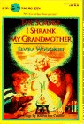 The Summer I Shrunk My Grandmother (0440406404) by Woodruff, Elvira
