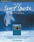 100 Best Surf Spots in the World: The...