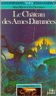 Dragon d'or, num�ro 5 : Le Ch�teau des �mes damn�es par Morris