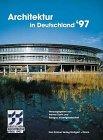 img - for Architektur in Deutschland '97. Deutscher Architekturpreis 1997 book / textbook / text book