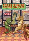Applied Operating System Concepts (0471365084) by Gagne, Greg