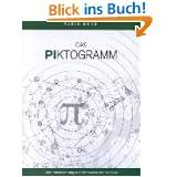 Das Piktogramm. Dem Rätsel der Angelner Kornkreise auf der Spur. (Book on Demand)