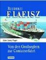 Hans G Prager: Reederei F. Laeisz: Von den Großseglern zur Containerfahrt