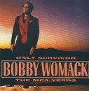 Bobby Womack - Only Survivor: The MCA Years - Zortam Music