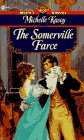 The Somerville Farce (Signet Regency Romance), MICHELLE KASEY