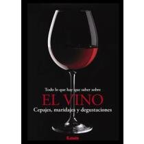 Todo lo que hay que saber sobre el vino / All You Need to Know about Wine (Spanish Edition) by Eduardo Casalins