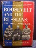 ROOSEVELT AND THE RUSSIANS: The Yalta Conference.