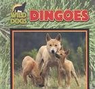 img - for Dingoes (Wild Dogs) book / textbook / text book