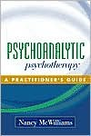 img - for Psychoanalytic Psychotherapy (text only) 1st (First) edition by N. McWilliams PhD book / textbook / text book