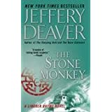 The Stone Monkey (Lincoln Rhyme Novels) ~ Jeffery Deaver