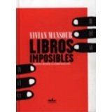 img - for Libros imposibles / Impossible Books (Spanish Edition) book / textbook / text book