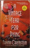 img - for A Vintage Year For Dying (A Hugh Morrison Mystery) book / textbook / text book