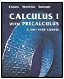 img - for Calculus I with Precalculus: A One-Year Course book / textbook / text book