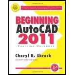 img - for Beginning AutoCAD 2011 Exercises Workbook (10) by Shrock, Cheryl [Paperback (2010)] book / textbook / text book