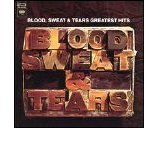 img - for BLOOD, SWEAT & TEARS GREATEST HITS - vinyl lp. AND WHEN I DIE - LISA, LISTEN TO ME - YOU'VE MADE ME SO VERY HAPPY - GO DOWN GAMBLIN, AND OTHERS. book / textbook / text book