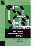 img - for The Flow of Complex Mixtures in Pipes book / textbook / text book