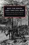 Why the South Lost the Civil War (Hardcover)