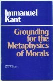 Grounding for the Metaphysics of Morals (0915145006) by Kant, Immanuel