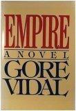Empire: A Novel, GORE VIDAL