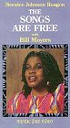 Songs Are Free: Bernice Johnson Reagon with Bill Moyers [VHS]