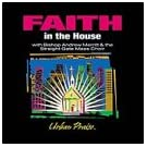 Faith In The House