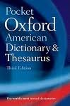 img - for Pocket Oxford American Dictionary & Thesaurus 3th (third) edition Text Only book / textbook / text book