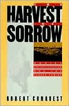 Harvest Of Sorrow: Soviet Collectivization and the Terror - Famine (0888641281) by Robert Conquest