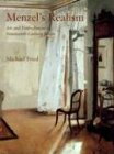 Menzel's Realism: Art and Embodiment in Nineteenth-Century Berlin (0300092199) by Fried, Michael