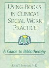 img - for Using Books in Clinical Social Work Practice: A Guide to Bibliotherapy book / textbook / text book