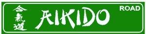 AIKIDO ROAD martial art defense street sign