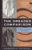 The Dreaded Comparison: Human and Animal Slavery 3rd Revised edition by Marjorie Spiegel [Paperback]