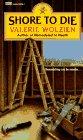 Shore to Die, Valerie Wolzien