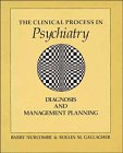 The Clinical Process in Psychiatry: Diagnosis and Management Planning (0521289289) by Nurcombe, Barry