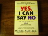 Yes, I Can Say No: A Parents Guide to Assertiveness Training for Children