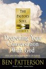 img - for Deepening Your Conversation with God: The Life-Changing Power of Prayer (Pastor's Soul) book / textbook / text book
