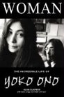 Woman: The Incredible Life of Yoko Ono (184240220X) by Clayson, Alan