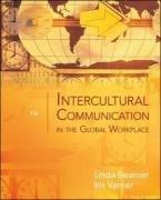 Intercultural Communication in the Global Workplace, by Linda Beamer, Iris Varner