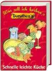 Suchen : Dorothea's Was soll ich kochen? : Schnelle leichte Küche