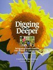 img - for Digging Deeper: Integrating Youth Gardens into Schools & Communities by Joseph Kiefer (1998-09-01) book / textbook / text book