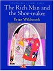 The Rich Man and the Shoe-Maker: An Oxford Classic Fable