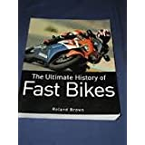 the ultimate history of fast motorcycles ~ roland brown